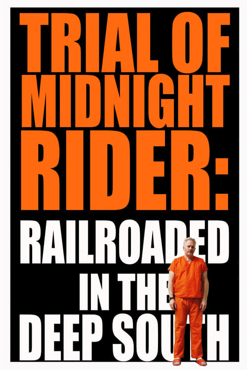 Película Trial of Midnight Rider: Railroaded in the Deep South Doblado Completo