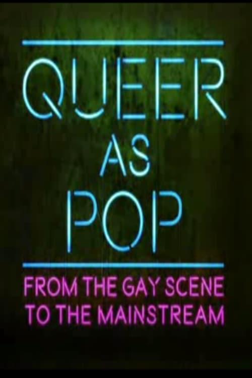 Filme Queer as Pop: From the Gay Scene to the Mainstream Em Português