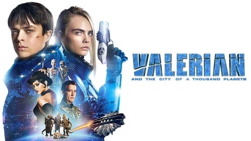 Valerian and the City of a Thousand Planets - A universe without boundaries needs heroes without limits. - Azwaad Movie Database