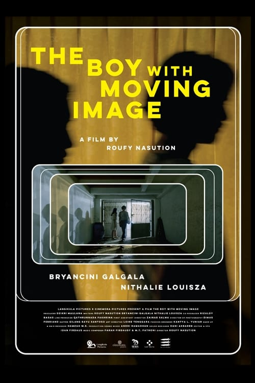 The Boy with Moving Image