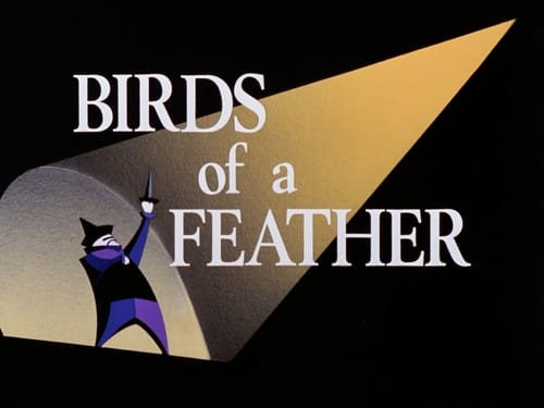 Batman: The Animated Series: Season 1 – Episod Birds of a Feather