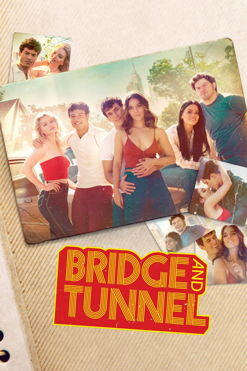 Bridge and Tunnel - Poster
