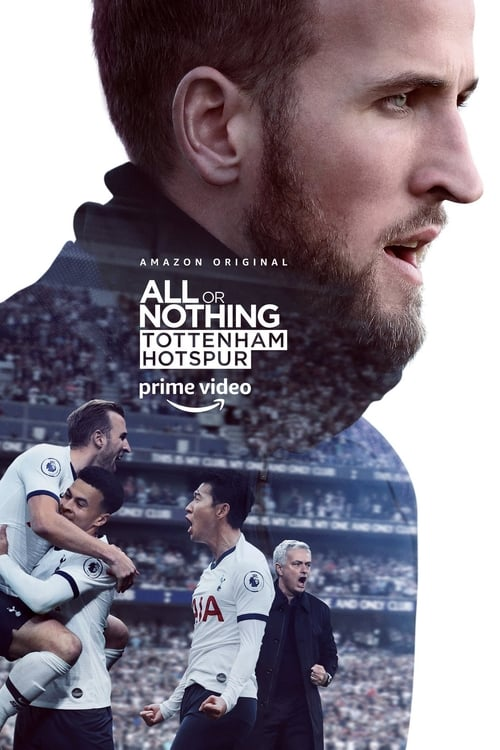 All or Nothing: Tottenham Hotspur - Poster