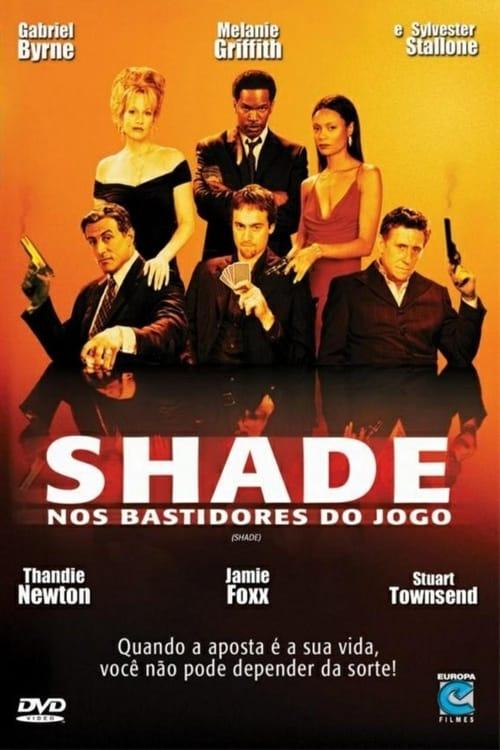 Assistir Shade - Nos Bastidores do Jogo Com Legendas Em Português