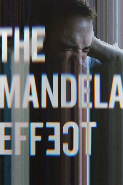 Watch The Mandela Effect (2019) Full Movie