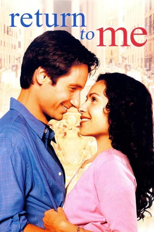 Streaming Return to Me (2000) Full Movie