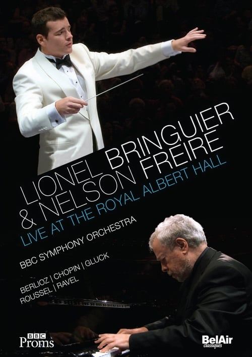 Regarder Le Film Lionel Bringuier & Nelson Freire Live at the Royal Albert Hall Gratuitement