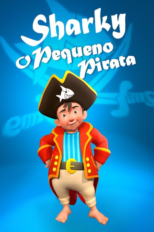 Assistir Capitao Sharky O Pequeno Pirata 2018 - HD 720p Dublado Online Grátis HD