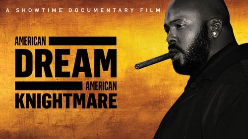 Watch American Dream / American Knightmare Online Showtimes