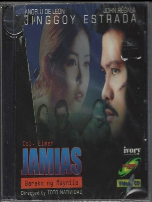 Watch Col. Elmer Jamias: Barako Ng Maynila (2000)