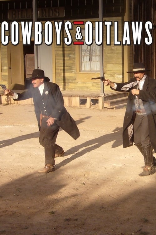 Cowboys and Outlaws (2009)