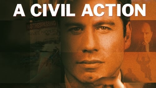 A Civil Action - Justice has its price. - Azwaad Movie Database