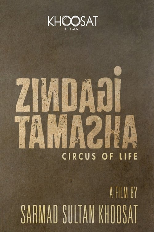 watch full Zindagi Tamasha ( Circus of Life ) vid Online