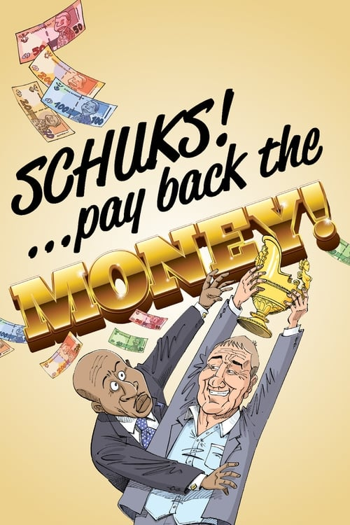 Sledujte Schuks: Pay Back the Money Plně Duplikováno