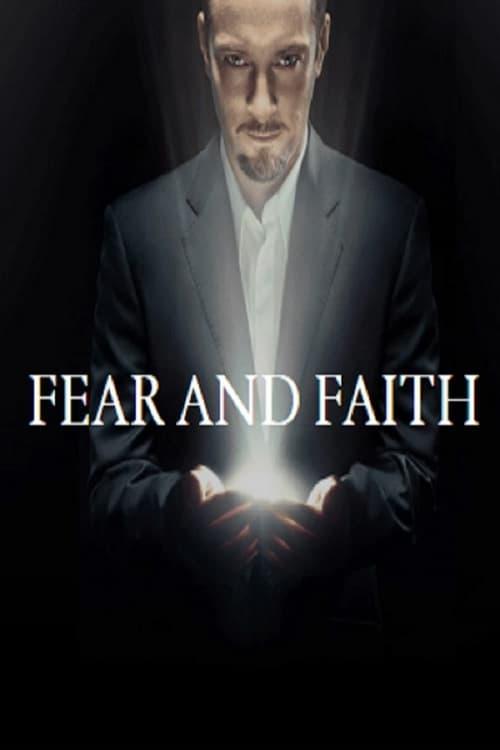 Derren Brown: Fear and Faith