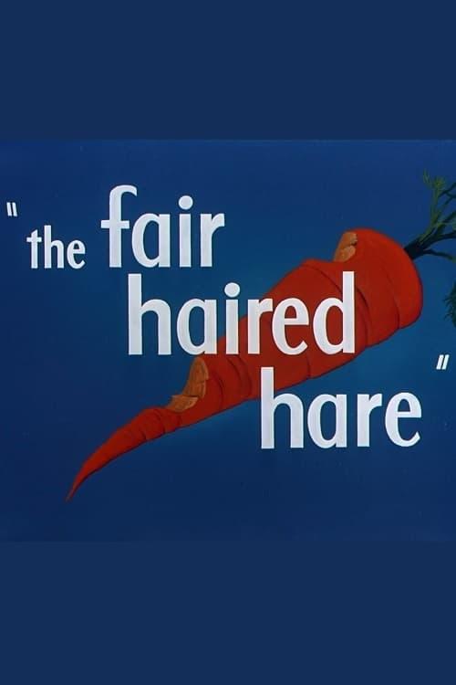 The Fair Haired Hare