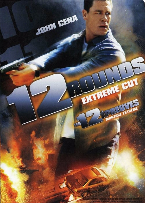 ★ 12 Rounds (2009) streaming vf hd