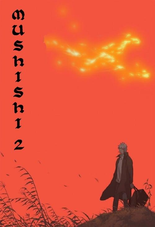 Mushi-Shi: The Next Chapter
