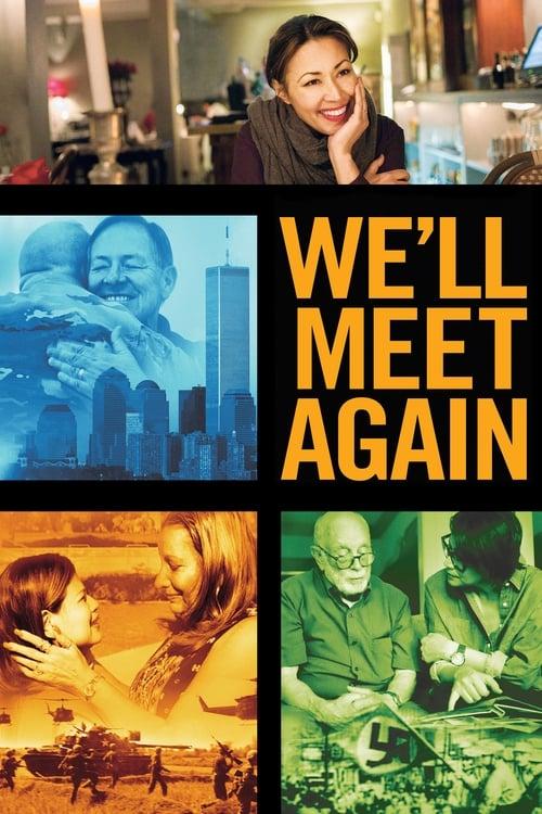 We'll Meet Again (2018)