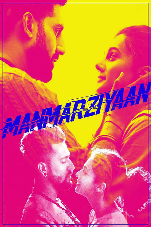 Watch Manmarziyaan (2018) Movie Free Online