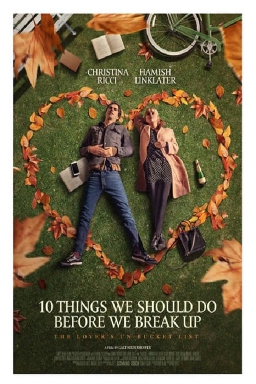 Film Ansehen 10 Things We Should Do Before We Break Up In Guter Hd-Qualität