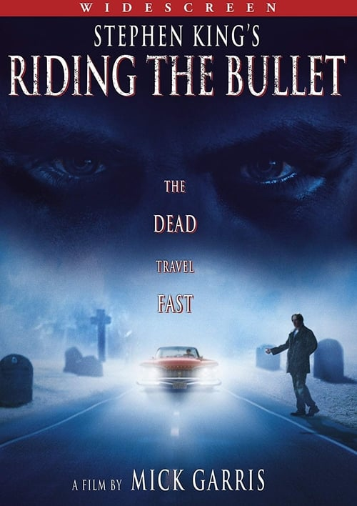 Riding the Bullet - Poster