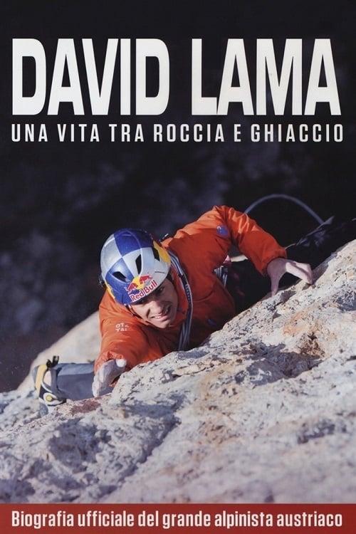 David Lama - Off Limits On Rock and Ice
