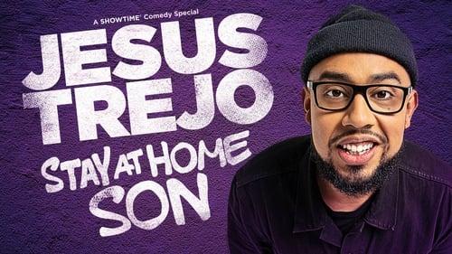 Jesus Trejo: Stay at Home Son (2020)