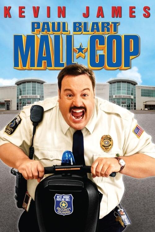 Watch Paul Blart: Mall Cop (2009) Full Movie