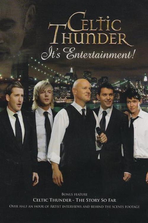 Celtic Thunder: It's Entertainment!