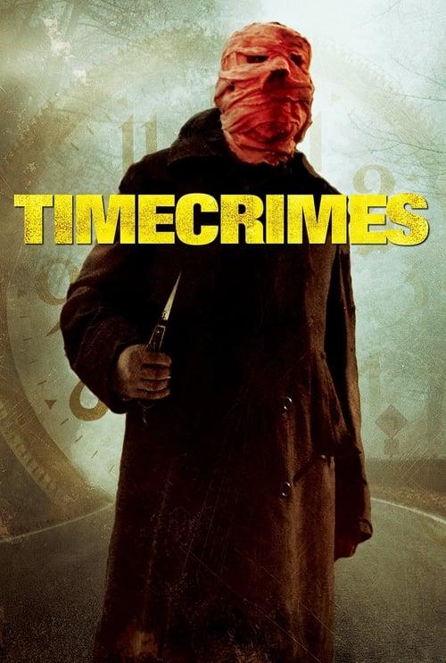 Download Timecrimes (2007) Movie Free Online