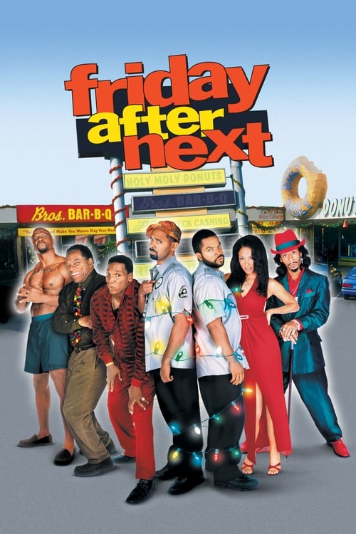 Streaming Friday After Next (2002) Best Quality Movie