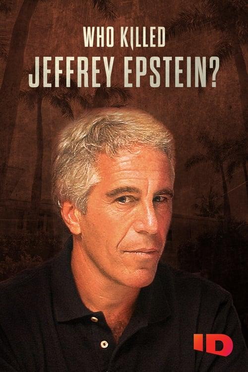 Who Killed Jeffrey Epstein?