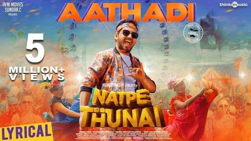 Natpe Thunai (2019) Tamil Full Movie Download | HD 720p