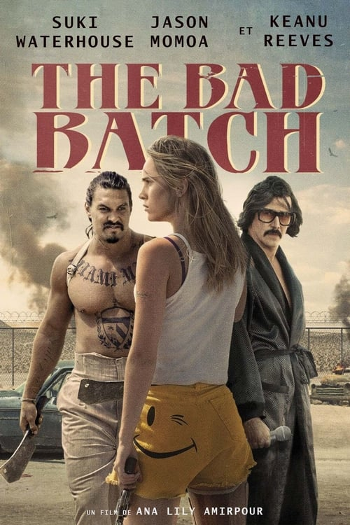 Film The Bad Batch De Bonne Qualité