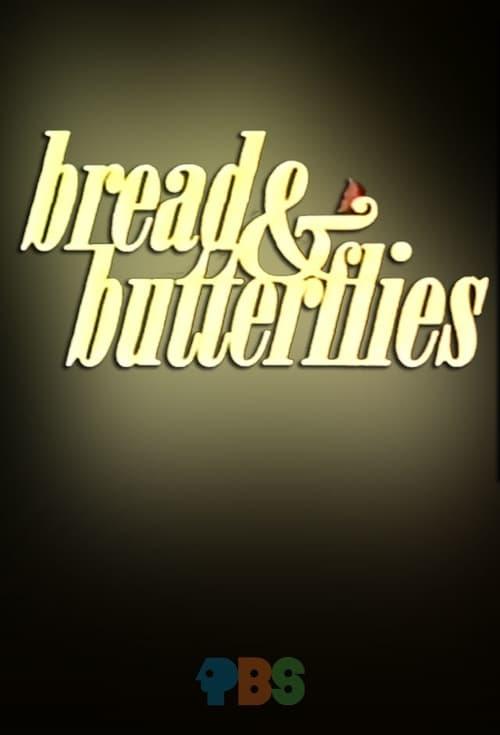 Bread & Butterflies (1974)