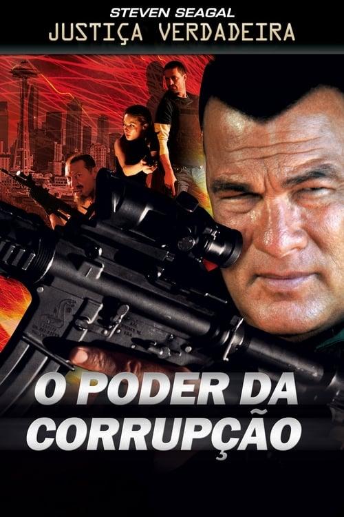 Filme Justiça Verdadeira: O Poder da Corrupção Dublado Em Português