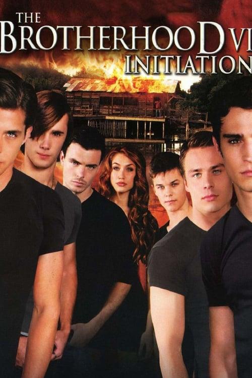 The Brotherhood VI: Initiation