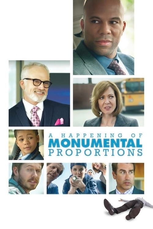 [720p] A Happening of Monumental Proportions (2017) streaming vf