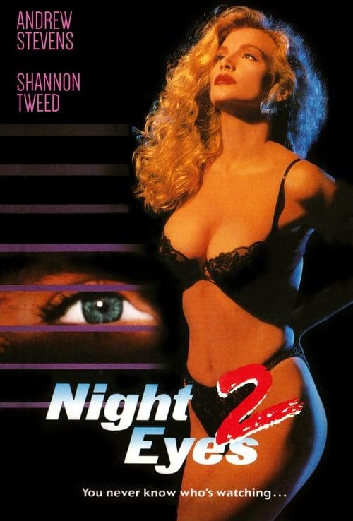 Παρακολουθήστε Night Eyes II Σε Καλή Ποιότητα