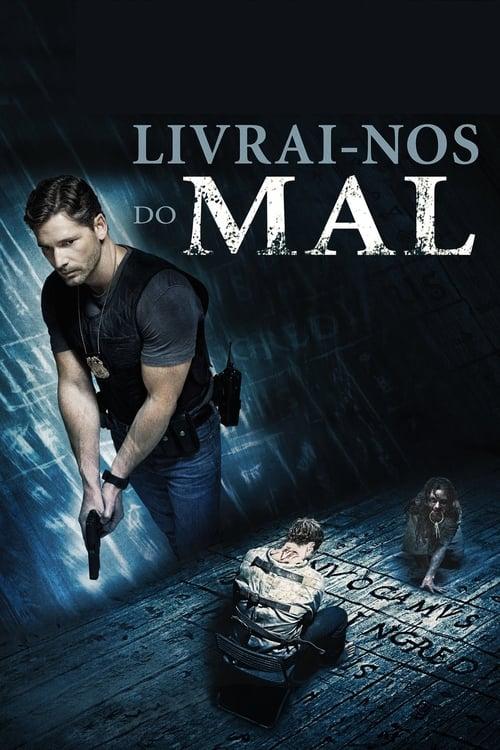 Assistir Livrai-nos do Mal - HD 720p Dublado Online Grátis HD