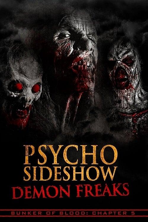 Mira La Película Psycho Sideshow: Demon Freaks En Buena Calidad Hd 720p