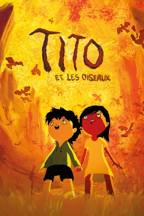 Visualiser Tito et les Oiseaux (2019) streaming vf hd