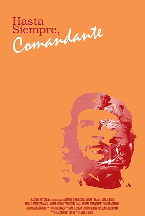 Hasta Siempre, Comandante (2016)