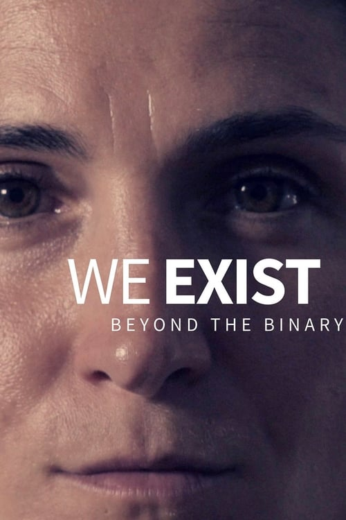 Assistir We Exist: Beyond the Binary Com Legendas Em Português