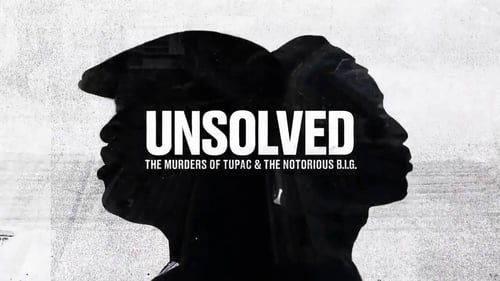 Unsolved: The Murders of Tupac and the Notorious B.I.G 2018