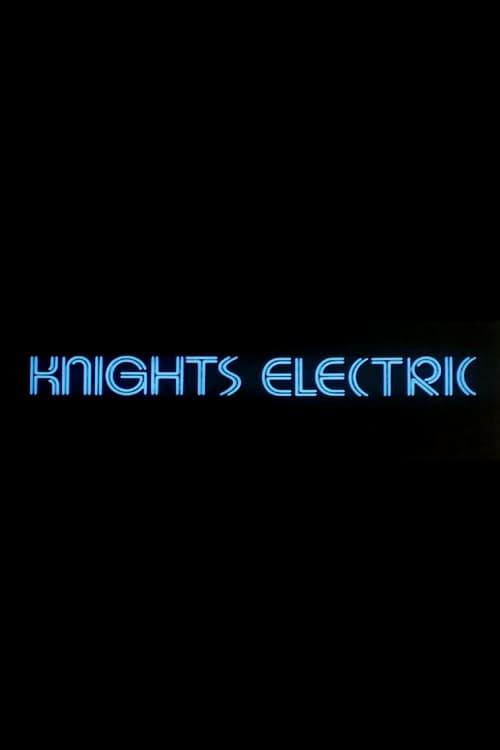 Regarder Le Film Knights Electric En Ligne