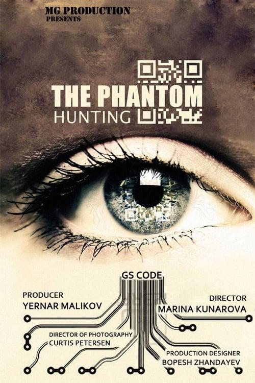 Hunting The Phantom (2014) ล่านรกโปรแกรมมหากาฬ