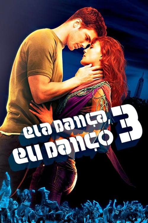 Assistir Ela Dança, Eu Danço 3 - HD 720p Dublado Online Grátis HD