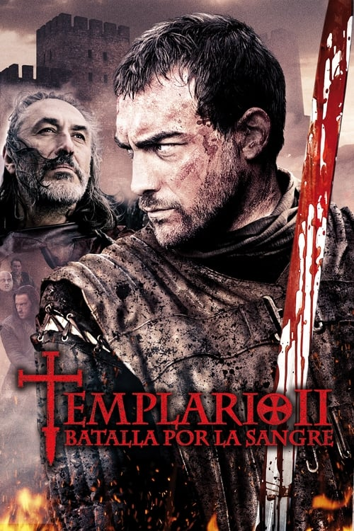 Película Templario II: Batalla por la sangre Gratis En Español